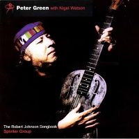 Cover Peter Green with Nigel Watson - The Robert Johnson Songbook