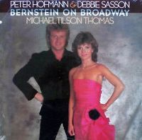 Cover Peter Hofmann & Deborah Sasson & Michael Tilson Thomas - Bernstein On Broadway