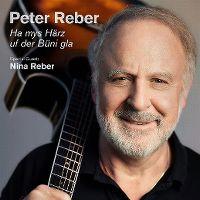 Cover Peter Reber - Ha mys Härz uf der Büni gla