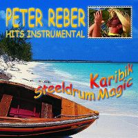 Cover Peter Reber - Karibik Steeldrum Magic / Hits Instrumental