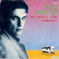 Cover Peter Schilling - Die Wüste lebt (Alarmsignal...)