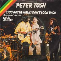 Cover Peter Tosh with Mick Jagger - (You Gotta Walk) Don't Look Back