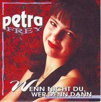 Cover Petra Frey - Wenn nicht du, wer dann