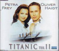 Cover Petra Frey & Oliver Haidt - Titanic (Teil II)