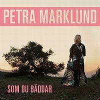 Cover Petra Marklund - Som du bäddar