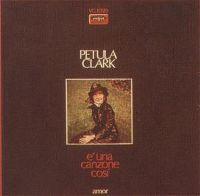 Cover Petula Clark - E una canzoni cosi