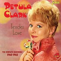 Cover Petula Clark - Tender Love - The Complete Recordings 1960-1962