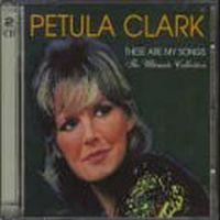 Cover Petula Clark - These Are My Songs