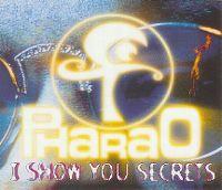 Cover Pharao - I Show You Secrets