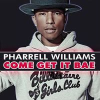 Cover Pharrell Williams - Come Get It Bae