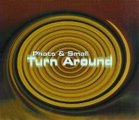 Cover Phats & Small - Turn Around