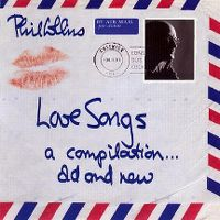Cover Phil Collins - Love Songs - A Compilation... Old And New
