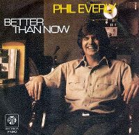 Cover Phil Everly - Better Than Now