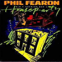 Cover Phil Fearon - Ain't Nothing But A House Party