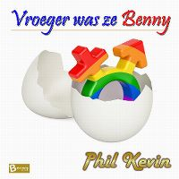 Cover Phil Kevin - Vroeger was ze Benny