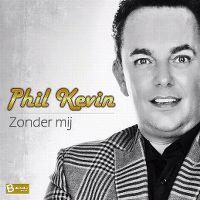 Cover Phil Kevin - Zonder mij