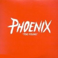 Cover Phoenix - Too Young