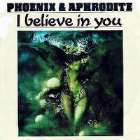 Cover Phoenix & Aphrodite - I Believe In You