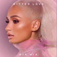 Cover Pia Mia - Bitter Love