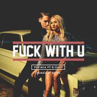 Cover Pia Mia feat. G-Eazy - F**k With U
