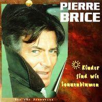 Cover Pierre Brice - Kinder sind wie Sonnenblumen