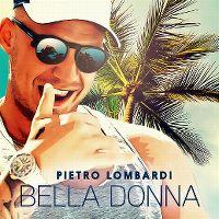Cover Pietro Lombardi - Bella Donna