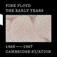 Cover Pink Floyd - The Early Years 1965-1967: Cambridge St/ation