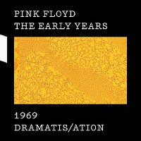 Cover Pink Floyd - The Early Years 1969: Dramatis/ation