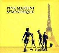 Cover Pink Martini - Sympathique