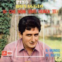 Cover Pino Donaggio - Io che non vivo (senza te)