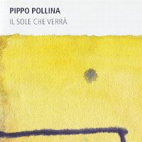 Cover Pippo Pollina - Il sole che verrà