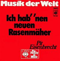 Cover Pit Eisenbrecht - Ich hab' 'nen neuen Rasenmäher