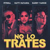 Cover Pitbull / Daddy Yankee / Natti Natasha - No lo trates