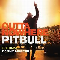 Cover Pitbull feat. Danny Mercer - Outta Nowhere