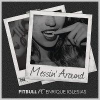 Cover Pitbull feat. Enrique Iglesias - Messin' Around