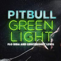 Cover Pitbull feat. Flo Rida & LunchMoney Lewis - Greenlight