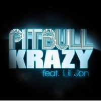 Cover Pitbull feat. Lil Jon - Krazy