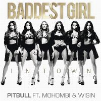 Cover Pitbull feat. Mohombi & Wisin - Baddest Girl In Town