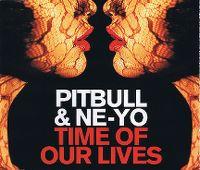 Cover Pitbull & Ne-Yo - Time Of Our Lives