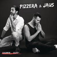 Cover Pizzera & Jaus - Danke, gut!