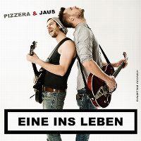 Cover Pizzera & Jaus - Eine ins Leben