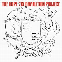 Cover PJ Harvey - The Hope Six Demolition Project