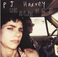 Cover PJ Harvey - Uh Huh Her