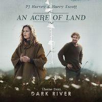 Cover PJ Harvey & Harry Escott - An Acre Of Land