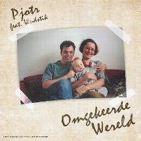 Cover Pjotr feat. Wudstik - Omgekeerde wereld