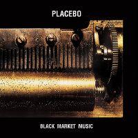 Cover Placebo - Black Market Music