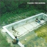 Cover Placebo - Pure Morning