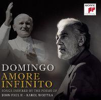 Cover Plácido Domingo - Amore infinito - Songs Inspired By The Poems Of John Paul II - Karol Wojtyla