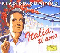 Cover Plácido Domingo - Italia, ti amo