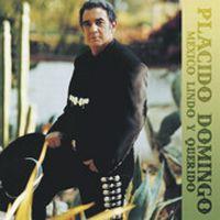 Cover Placido Domingo - México lindo y querido